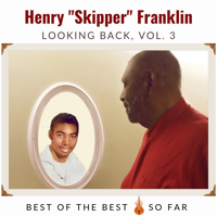 SP1033 - Looking Back, Vol. 3 (Henry Franklin, The Skipper)