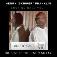 SP1031 - Looking Back, Vol. 1 (Henry Franklin, The Skipper)