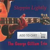 Steppin' Lightly - The George Gilliam Trio