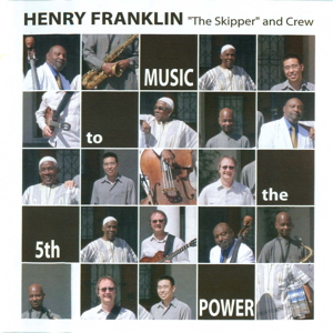 SP1003 :: Henry Franklin And Crew :: Music To The 5th Power