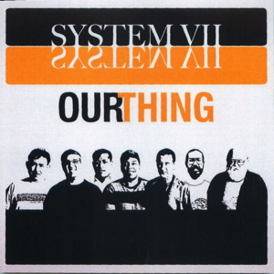 SP1024 :: System VII :: Our Thing