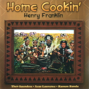 SP1016 :: Henry Franklin and Crew :: Home Cookin'