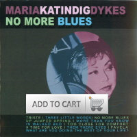 No More Blues - Maria Katindig-Dykes