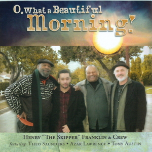 SP1011 :: Henry Franklin & Crew :: O What a Beautiful Morning