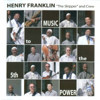 SP1003 - Henry The Skipper Franklin And Crew - Music To The 5th Power